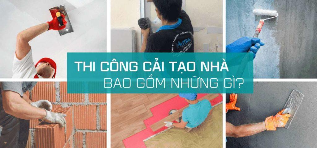 Dịch vụ thi công cải tạo nhà